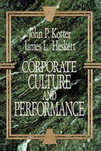 John P. Kotter, James L. Heskett