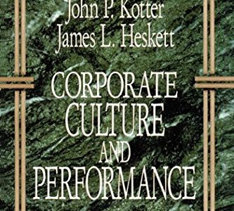 John P. Kotter, James L. Heskett